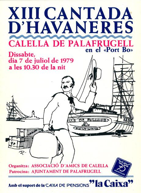XIII CANTADA D'HAVANERES DE CALELLA DE PALAFRUGELL
